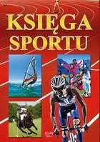 Księga sportu PRACA ZBIOROWA - PRACA ZBIOROWA