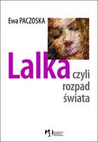 Lalka czyli rozpad świata - Ewa Paczoska - lalka-czyli-rozpad-swiata,pd,135688