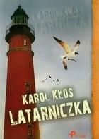 Latarniczka Karol Kłos - Karol Kłos