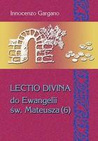 Lectio Divina do Ewangelii św. Mateusza 6 Innocenzo Gargano - Innocenzo Gargano