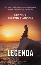 Legenda Grażyna Jeromin-Gałuszka Wysyłka: 26.09 - Grażyna Jeromin-Gałuszka