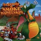 Legenda o smoku wawelskim Izabela Jędraszek - Izabela Jędraszek