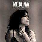 Life Love Flesh Blood (Deluxe Edition) - Imelda May