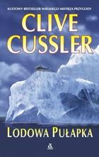 Lodowa pułapka Clive Cussler - Clive Cussler