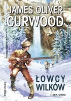 Łowcy wilków - mobi, epub - James Oliver Curwood