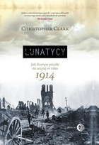 Lunatycy Christopher Clark - Christopher Clark