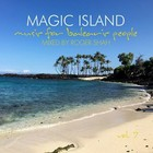 Magic Island, Music for Balearic People Vol. 7 - Roger Shah