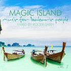 Magic Island vol. 8 - Roger Shah