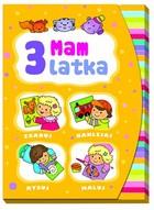 Mam 3 latka Anna Wiśniewska - Anna Wiśniewska