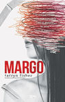 Margo - Tarryn Fisher