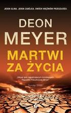 Martwi za życia Deon Meyer - Deon Meyer