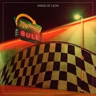 Mechanical Bull (Deluxe Edition) - Kings Of Leon