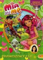 Mia i ja. Prawdziwy elf + DVD PRACA ZBIOROWA - PRACA ZBIOROWA