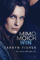 Mimo moich win - Tarryn Fisher