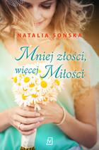 Mniej złości, więcej miłości Natalia Sońska - Natalia Sońska