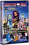Monster High Scaris: Upioryż Miasto Strachu -
