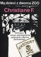 My, dzieci z dworca ZOO Christiane F. - Christiane F.