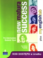 New Matura Success - Pre-Intermediate Student`s book Podręcznik + MyEnglishLab - Stuart McKinlay, Bob Hastings, Monika Galbarczyk