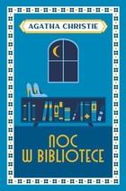 Noc w bibliotece Agatha Christie - Agatha Christie