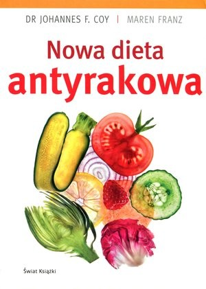 Znalezione obrazy dla zapytania nowa dieta antyrakowa pdf
