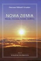 Nowa ziemia Metody ćwiczenia formuły modlitwy Omraam Mikhael Aivanhov - Omraam Mikhael Aivanhov
