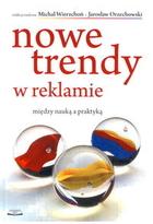 Nowe trendy w reklamie Michał Wierzchoń - Michał Wierzchoń