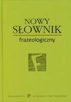Nowy słownik frazeologiczny PRACA ZBIOROWA - PRACA ZBIOROWA