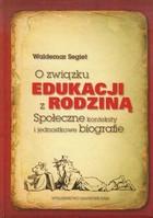 O związku edukacji z rodziną Waldemar Segiet - Waldemar Segiet