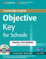Objective Key for Schools Practice Test Booklet with answers + CD - Annette Capel, Wendy Sharp