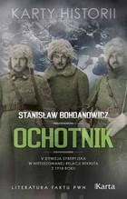 Ochotnik Stanisław Bohdanowicz - Stanisław Bohdanowicz