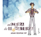 Od zera do bohatera Komiks + CD - Adam Szustak