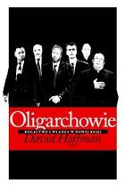 Oligarchowie David Hoffman - David Hoffman