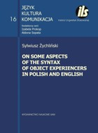 On some aspects of the syntax of object Experiencers in Polish and English - Sylwiusz Żychliński