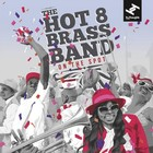 On The Spot - Hot 8 Brass Band