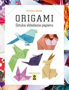 Origami. Sztuka składania papieru Florence Sakade - Florence Sakade