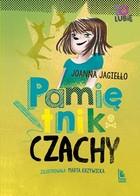 Pamiętnik Czachy Joanna Jagiełło - Joanna Jagiełło