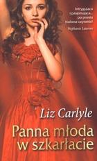 Panna młoda w szkarłacie Liz Carlyle - Liz Carlyle