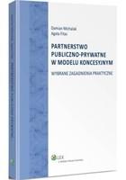 Partnerstwo publiczno-prywatne w modelu koncesyjnym Damian Michalak - Damian Michalak