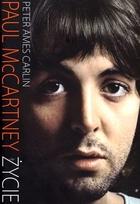 Paul McCartney Życie Peter Ames Carlin - Peter Ames Carlin