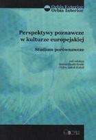 Perspektywy poznawcze w kulturze europejskiej PRACA ZBIOROWA - PRACA ZBIOROWA