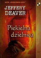 Piekielna dzielnica Jeffery Deaver - Jeffery Deaver