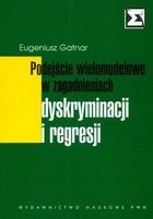 Podejście wielomodelowe w zagadnieniach dyskryminacji i regresji Eugeniusz Gatnar - Eugeniusz Gatnar