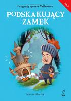 Podskakujący zamek Tom 2 Marcin Mortka - Marcin Mortka
