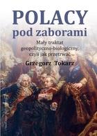 Polacy pod zaborami Grzegorz Tokarz - Grzegorz Tokarz