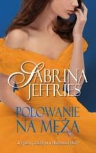 Polowanie na męża Sabrina Jeffries - Sabrina Jeffries