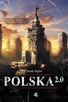 Polska 2.0 Jacek Inglot - Jacek Inglot