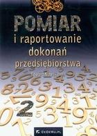 Pomiar i raportowanie dokonań przedsiębiorstwa Edward Nowak - Edward Nowak