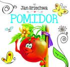 Pomidor Jan Brzechwa - Jan Brzechwa