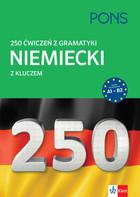 PONS. 250 ćwiczeń z gramatyki Niemiecki z klucz PRACA ZBIOROWA - PRACA ZBIOROWA