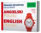 PONS Słownik obrazkowy na co dzień angielski-polski PRACA ZBIOROWA - PRACA ZBIOROWA